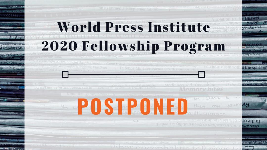 2020 World Press Institute Fellowship Program Postponed